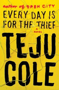 FAB-Book-Review-Every-Day-Is-For-The-Thief-By-Teju-Cole-FAB-Magazine (3)