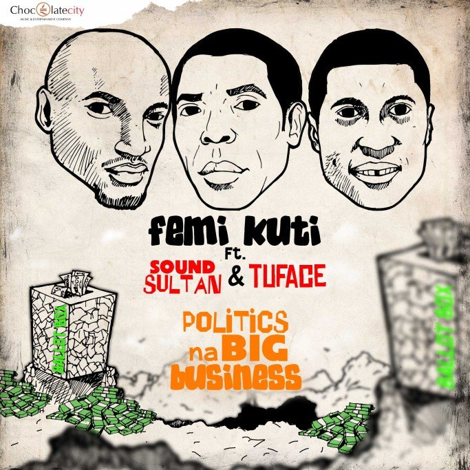 FAB_Magazine_Femi_Kuti_Sound_Sultan_Tuface_Politics_Na_Big_Business